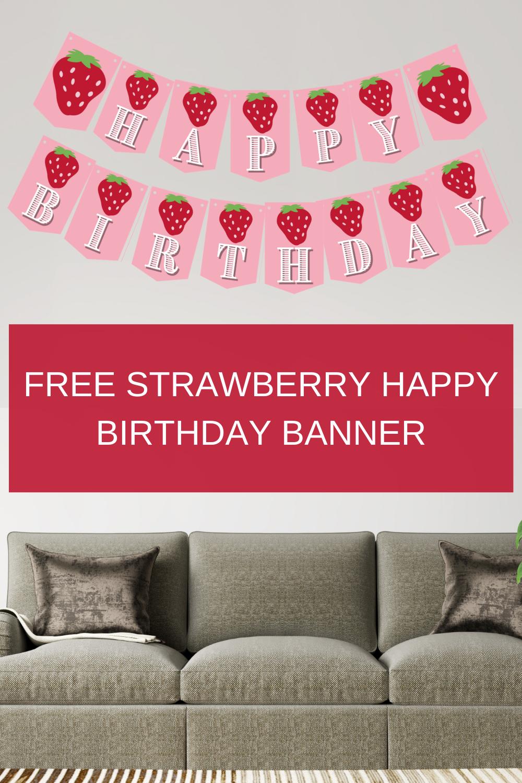 "Strawberry banner says ""Happy Birthday"" Free printable"