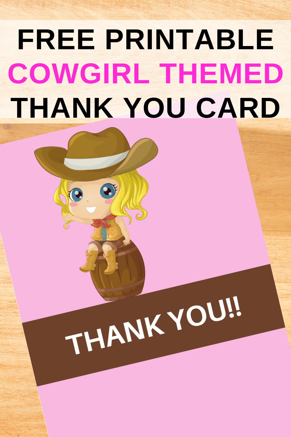 free printable cowgirl thank you card for a 1st birthday party