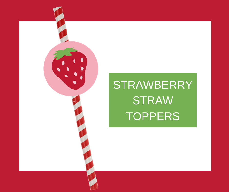 strawberry straw toppers for kids birthday party