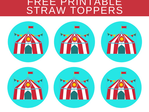 FREE Circus Themed Birthday Party Straw Topper Printables
