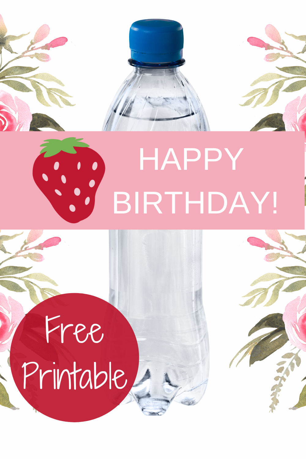 free printable strawberry water bottle wrappers