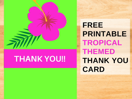 Tropical Thank You Card | Free Printable Tropical Themed Thank You Note | DIY Tropical Party Ideas