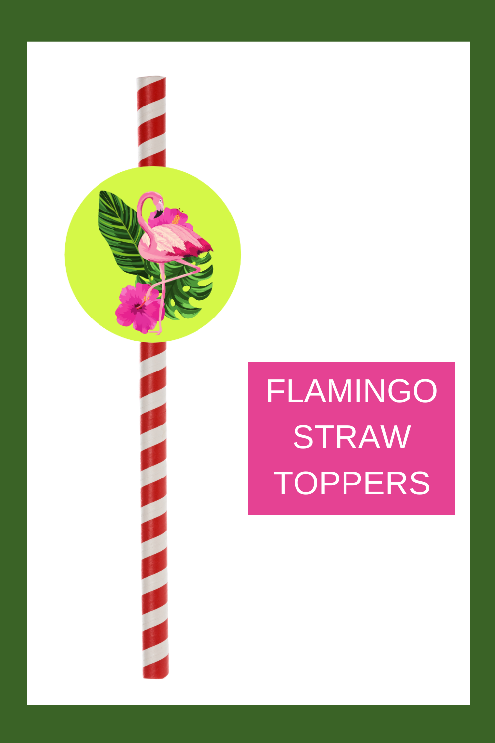 free printable tropical flamingo straw toppers