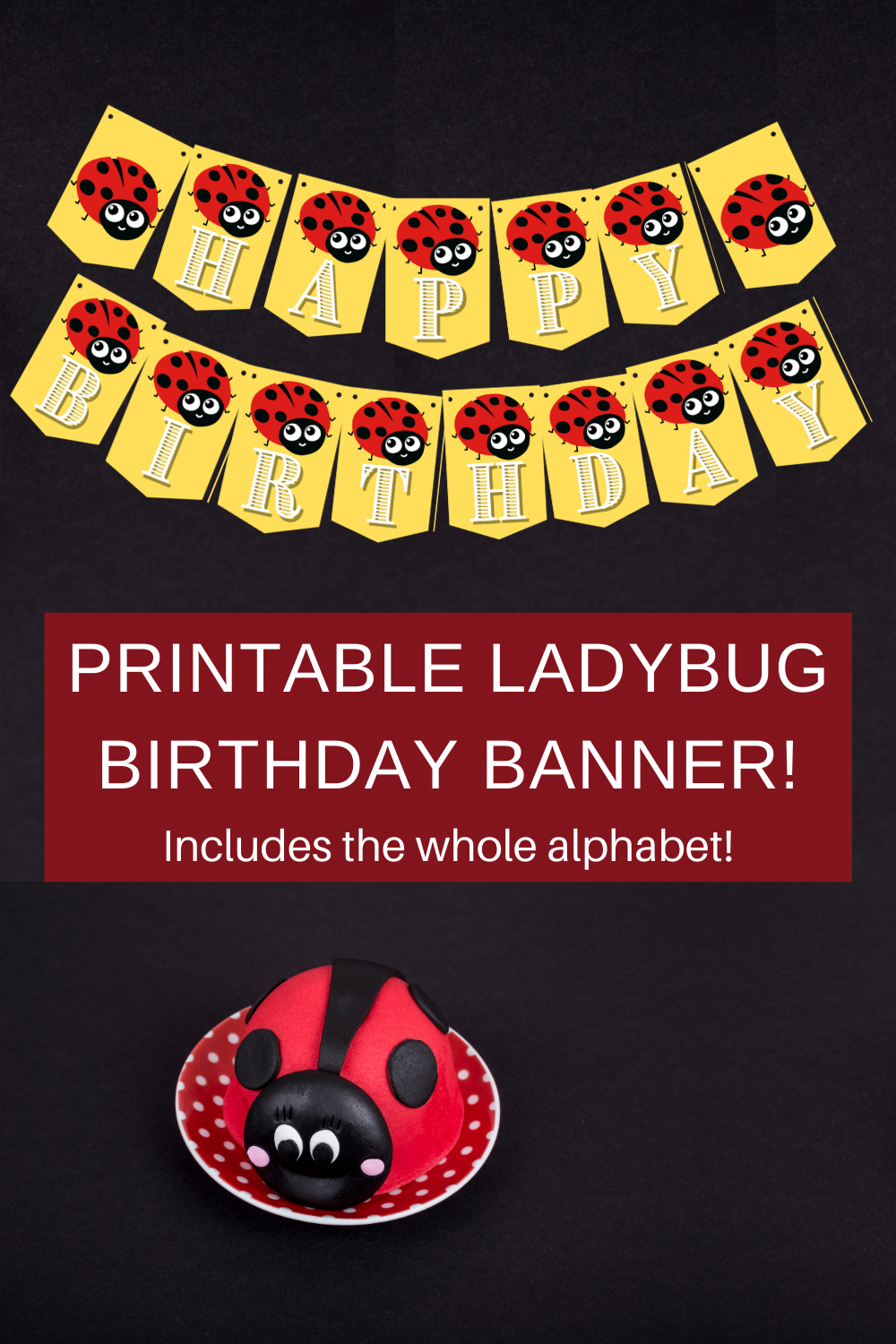 free printables for a ladybug birthday party