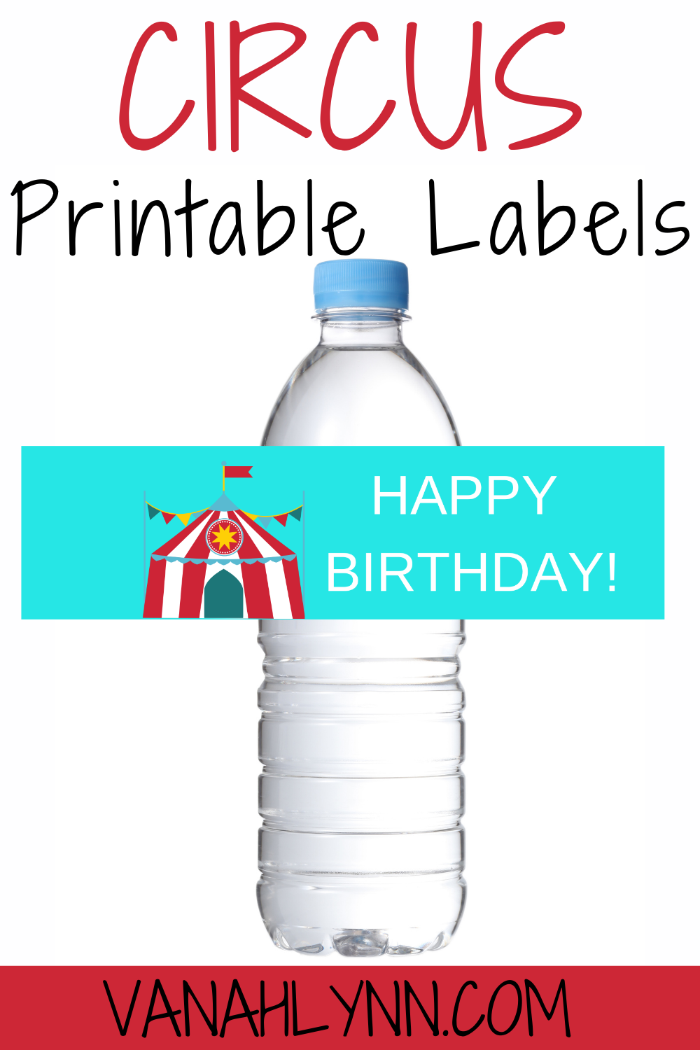 free printable circus water bottle wrapper for birthday party