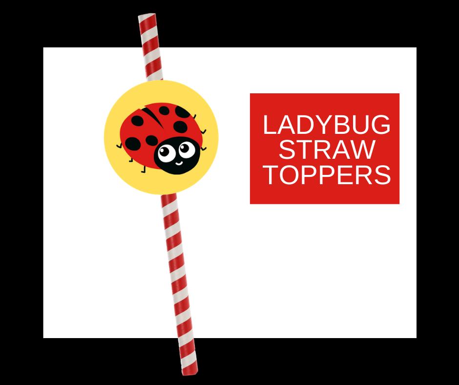 free printable ladybug straw topper