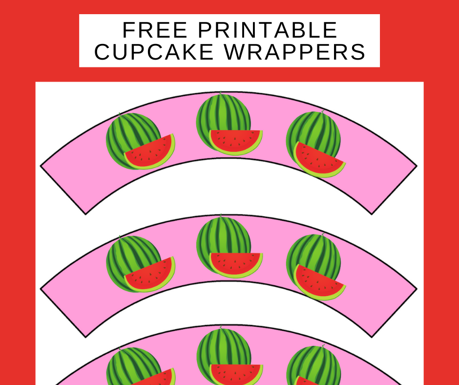 free printable watermelon cupcake wrappers