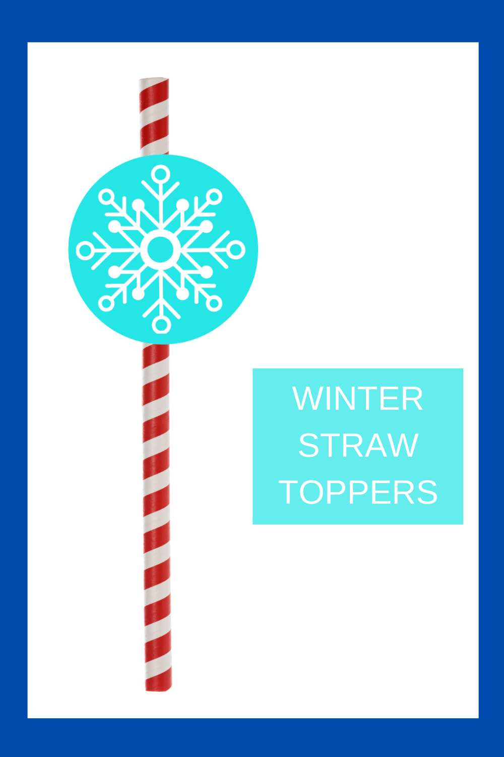 snowflake straw topper for kids birthday party