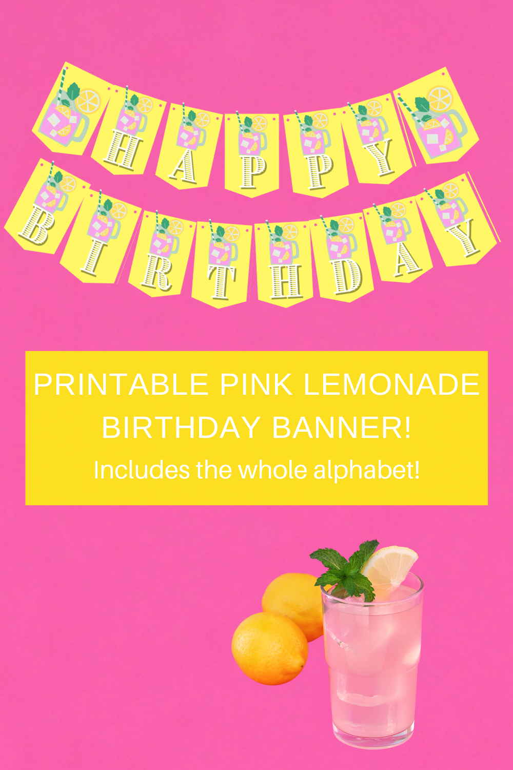 A cute yellow and pink lemonade birthday banner