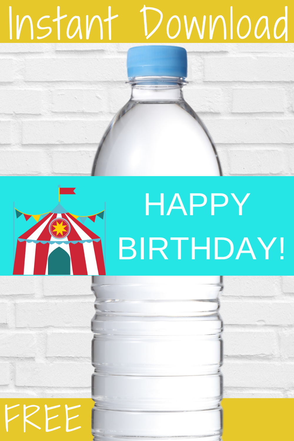 free printable circus tent water bottle wrapper for birthday party