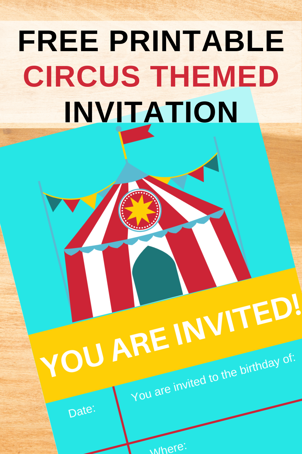 free printable circus invite for a 1st birthday party