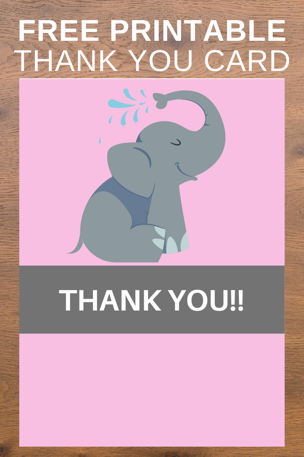 free printable elephant thank you card for toddlers birthday party