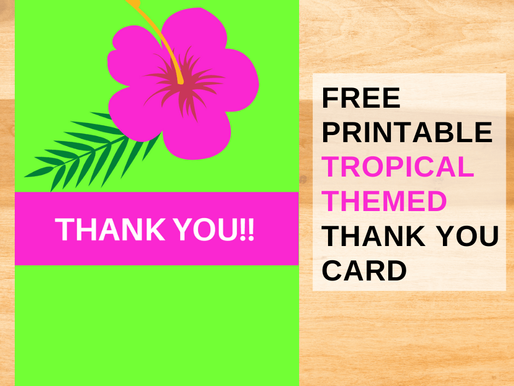 FREE Luau-Themed Thank You Cards Printable