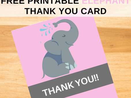 Elephant Thank You Card | Free Printable Elephant Themed Thank You Note | DIY Elephant Party Ideas