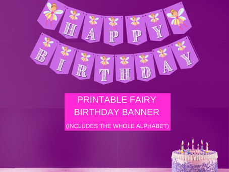 Fairy Garden Themed Birthday Décor: Fairy Happy Birthday Banner and Fairy Alphabet Banner