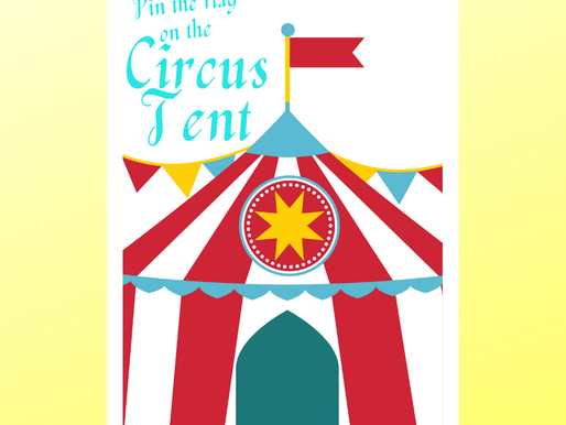 FREE Pin the Flag on the Circus Tent - DIY Circus-Theme Party Game