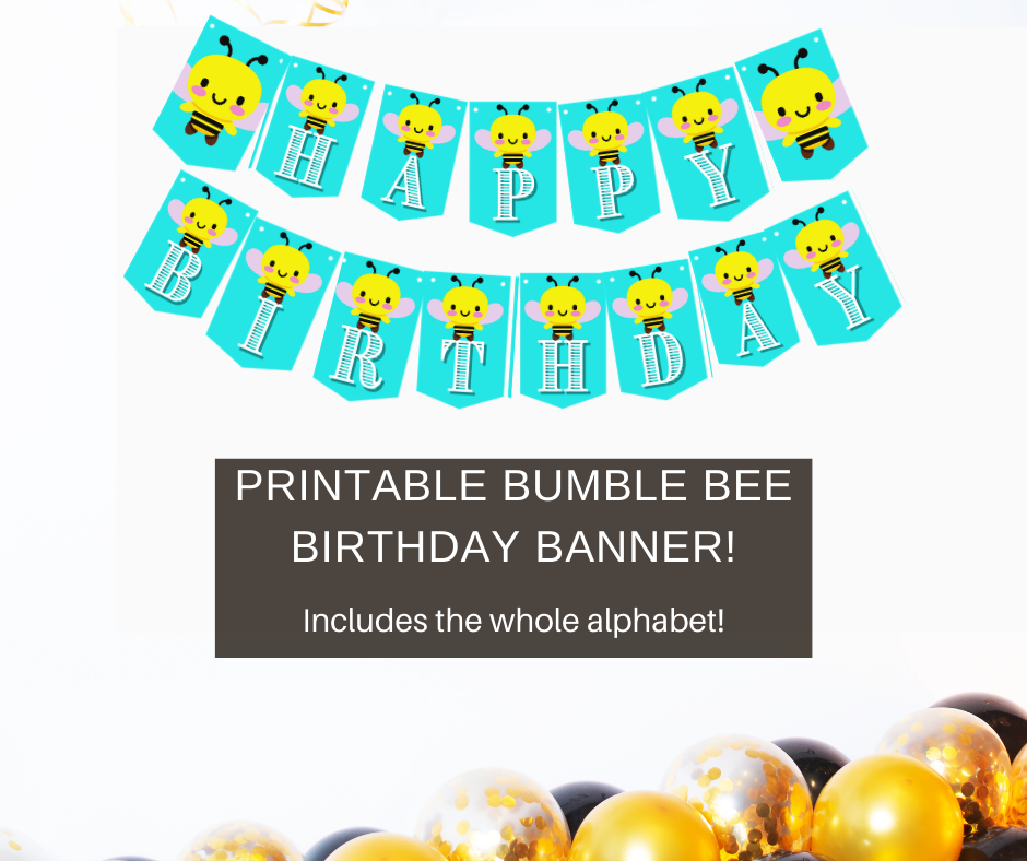Bumble bee banner for birthday party, blue and yellow banner with a bee on it. Spells out happy birthday