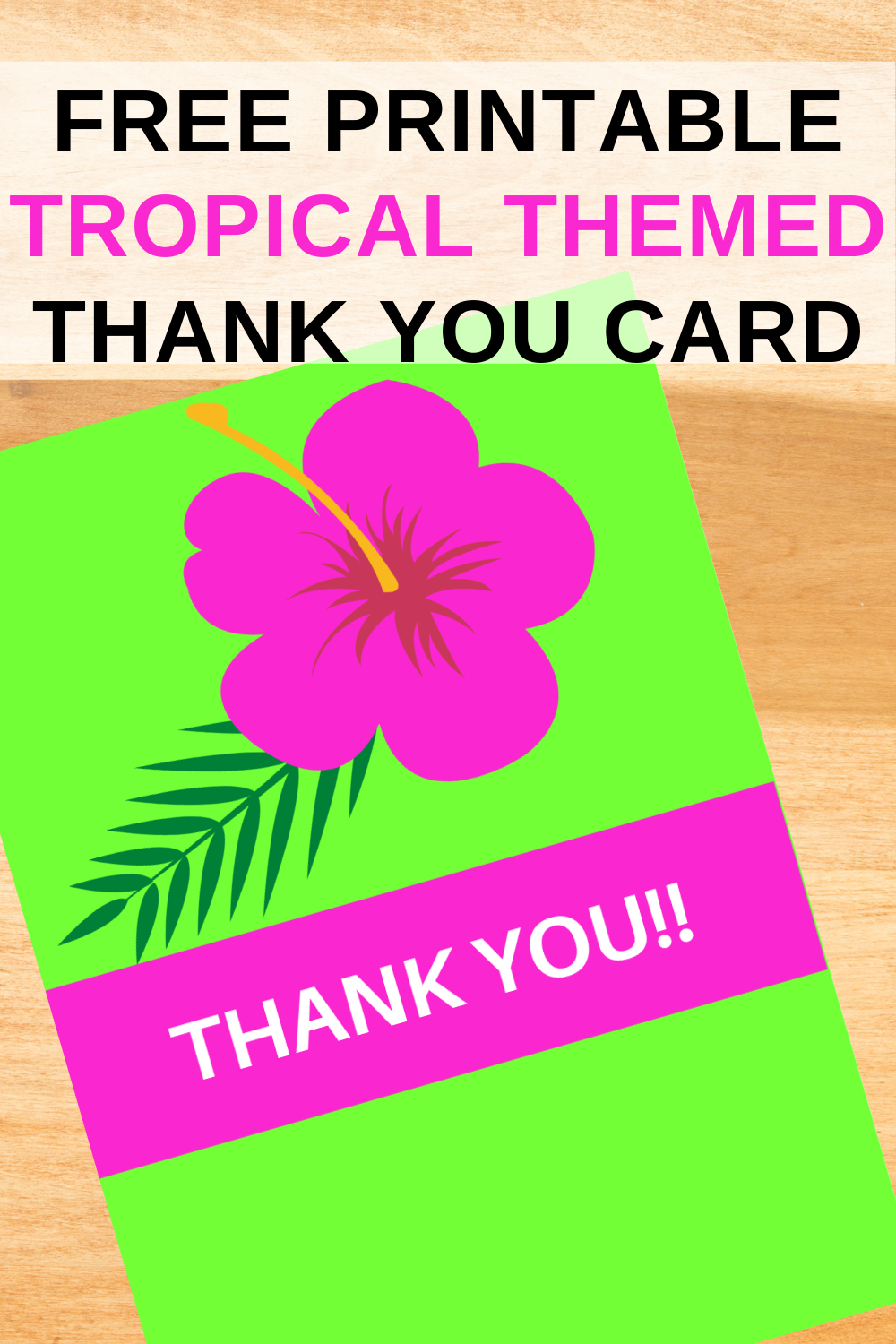 free download: tropical thank you note for birthday party