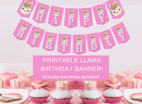 Llama Birthday Banner | Bonus Includes Alphabet Banner | Freebie