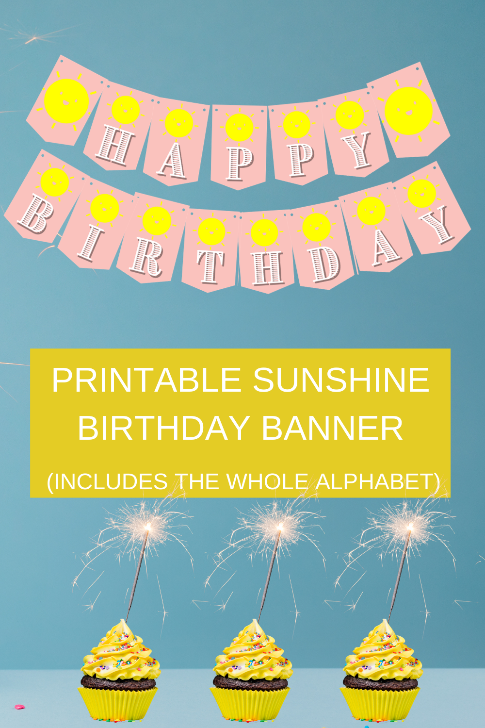 sunshine themed birthday banner for a first birthday party