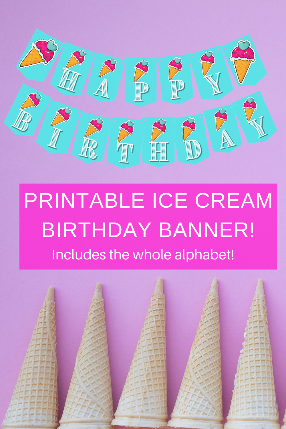 free printable ice cream decorations for a first birthday party