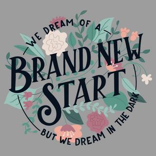 a brand new start