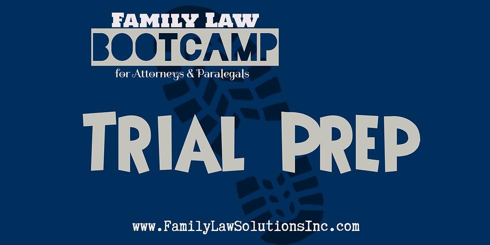 Trial Prep Bootcamp