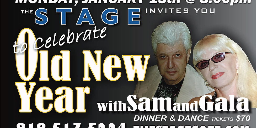 """Celebrate """"Old New Year"""" with Sam & Gala"""
