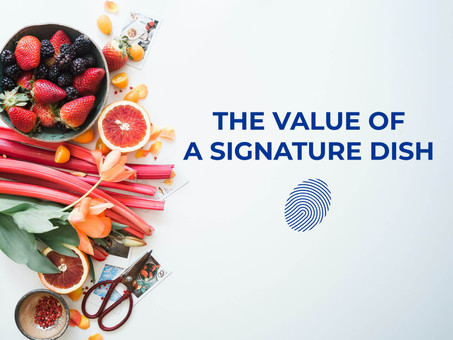 The Value of a Signature Dish