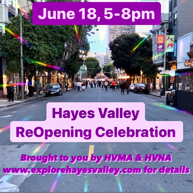 Hayes Valley Reopening Celebration