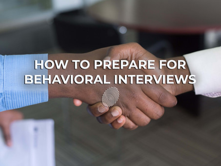 How to Prep For Behavioral Interviews