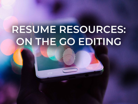 Resume Resources: On the Go Editing