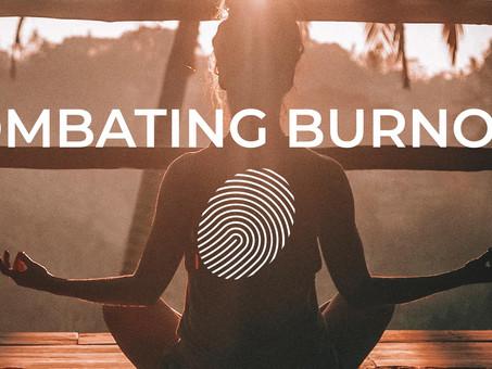 Combating Burnout