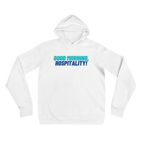 Good Morning Hospitality Hoodie (Unisex)