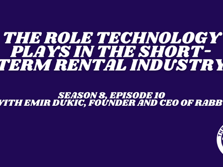 The Role Technology Plays in The Short-Term Rental Industry