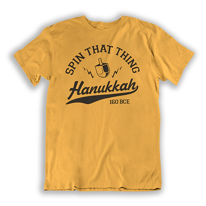 Spin That Thing! - Hanukkah T-shirt