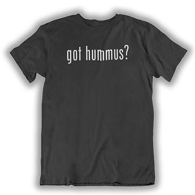 Got Hummus? - T-shirt