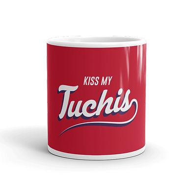 Kiss My Tuchis Coffee Mug