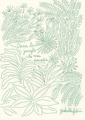 Dans la jungle de mes pensées 🌿 - Original (A4)