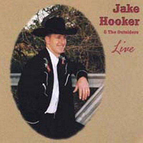 Jake Hooker & The Outsiders Live April 26, 2002 Set Two