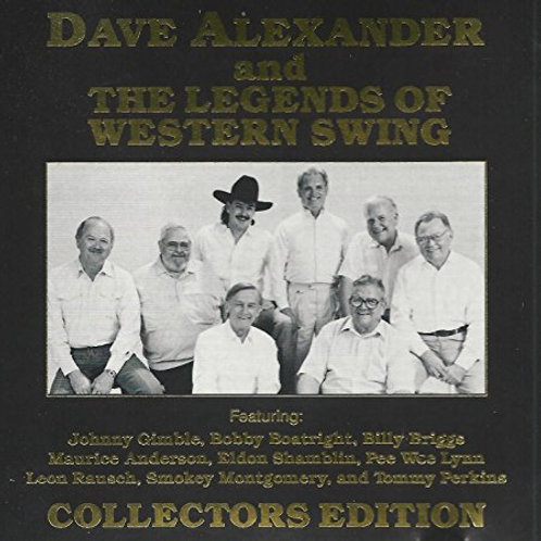 Dave Alexander & The Legends of Western Swing - Collector's Edition