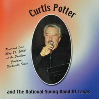 Curtis Potter & The National Swing Band of Texas