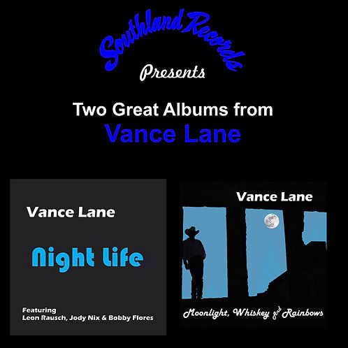 Vance Lane - Night Life / Moonlight, Whiskey & Rainbows