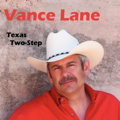 Vance Lane    Texas Two Step