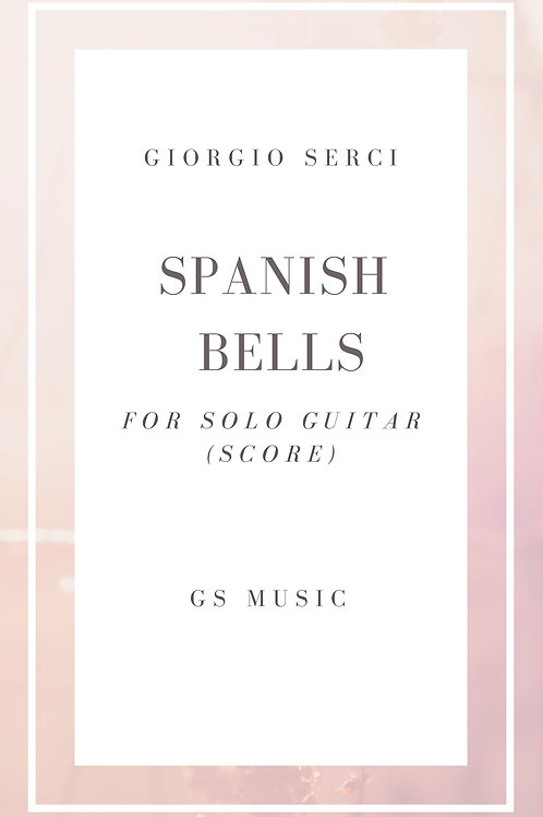 Spanish Bells (Notation and TAB)