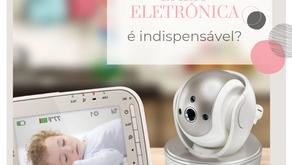 Babá Eletrônica é mesmo indispensável?