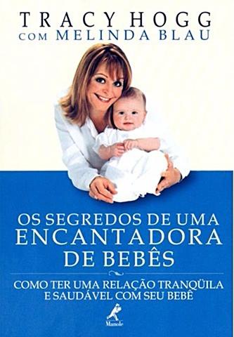 Livro: Os Segredos De Uma Encantadora de Bebês