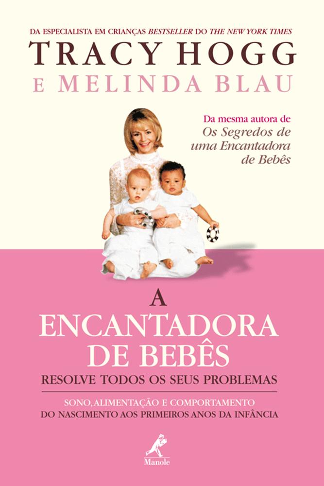 Livro: A Encantadora de Bebês Resolve Todos os Seus Problemas