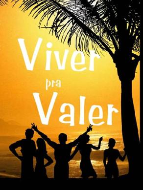 VIVER PRA VALER - O Livro