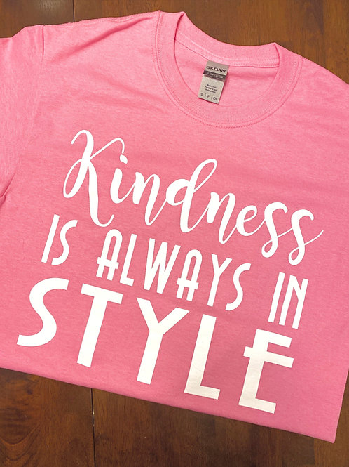 Kindness is Always in Style Tee - Pink
